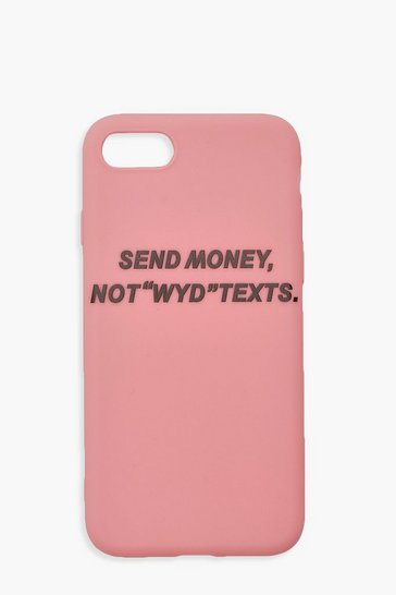 Womens Pink Send Money Not WYD Texts iPhone 7/8 Case