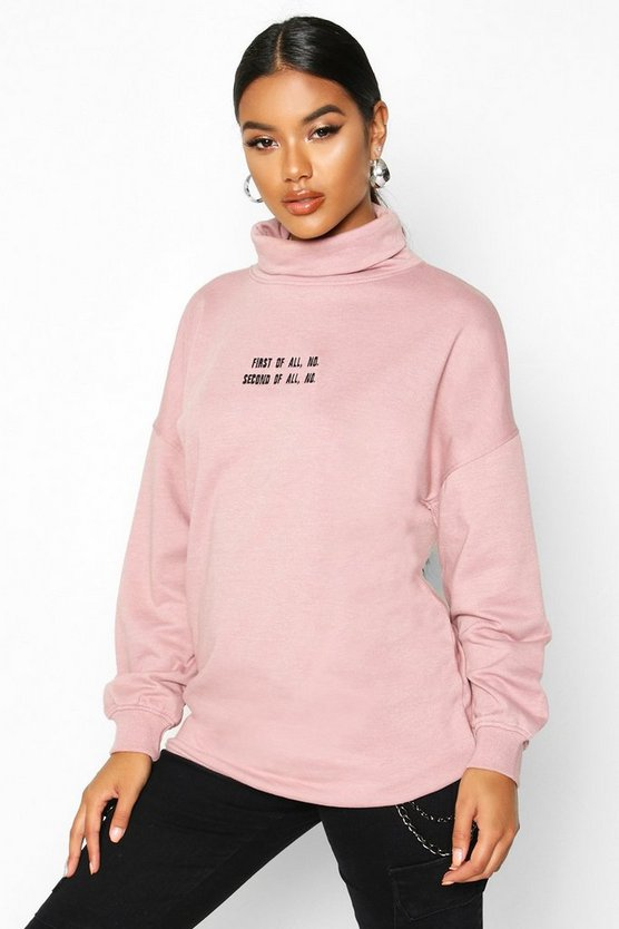 Mauve Slogan Embroidered High Neck Sweat