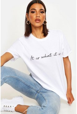 Womens White It is What It Is Italics T-Shirt