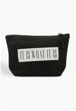 'It Is What It Is' Makeup Bag, Black, MUJER