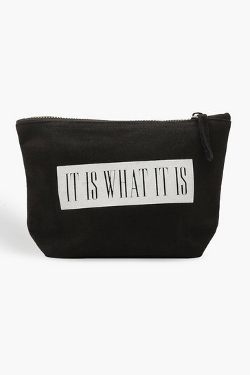 Womens Black 'It Is What It Is' Makeup Bag