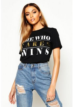 Womens Black Large She Who Dares Wins Foil Print T-Shirt
