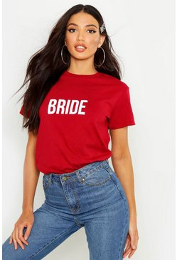 Womens Wine Bride Slogan T-Shirt