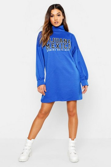 Womens Cobalt Roll Neck Slogan Sweat Dress