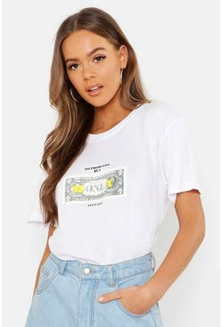 Womens White Dollar Bill Slogan T-Shirt