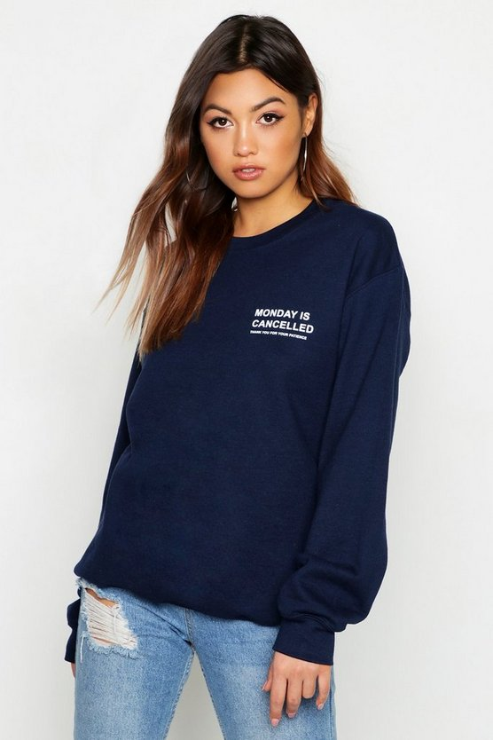 Womens Navy Monday Is Cancelled Slogan Sweat