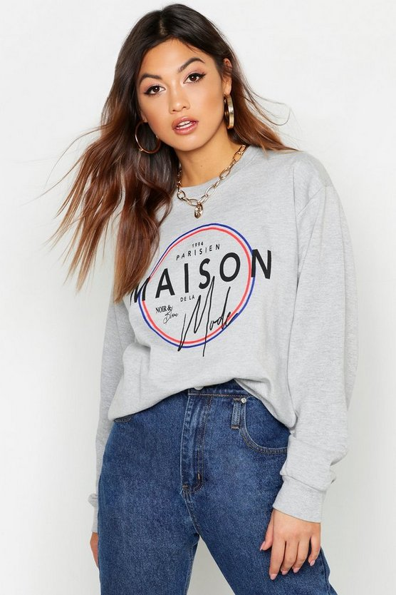 Maison Mode French Slogan Sweat