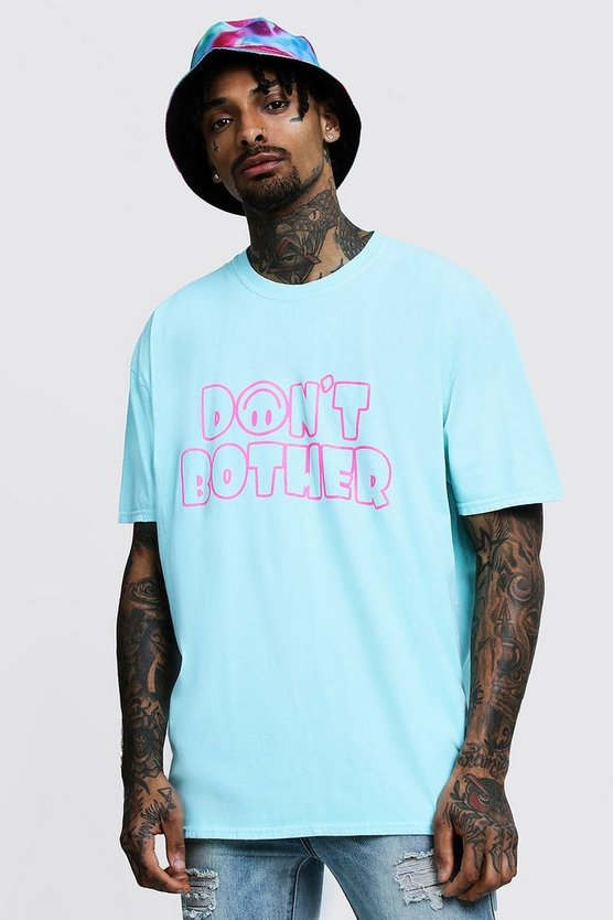 Mens Aqua Oversized Dont Bother Printed T-Shirt