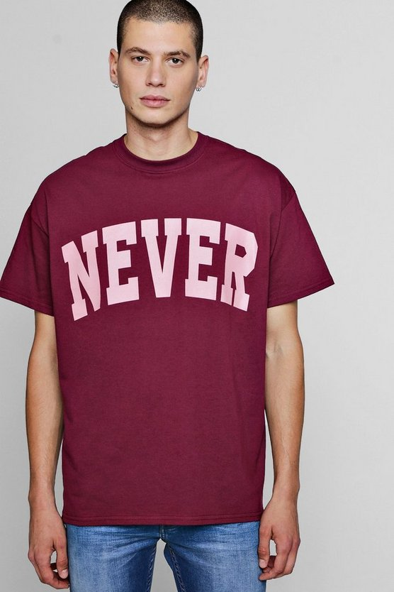 Oversized Never Slogan T-Shirts