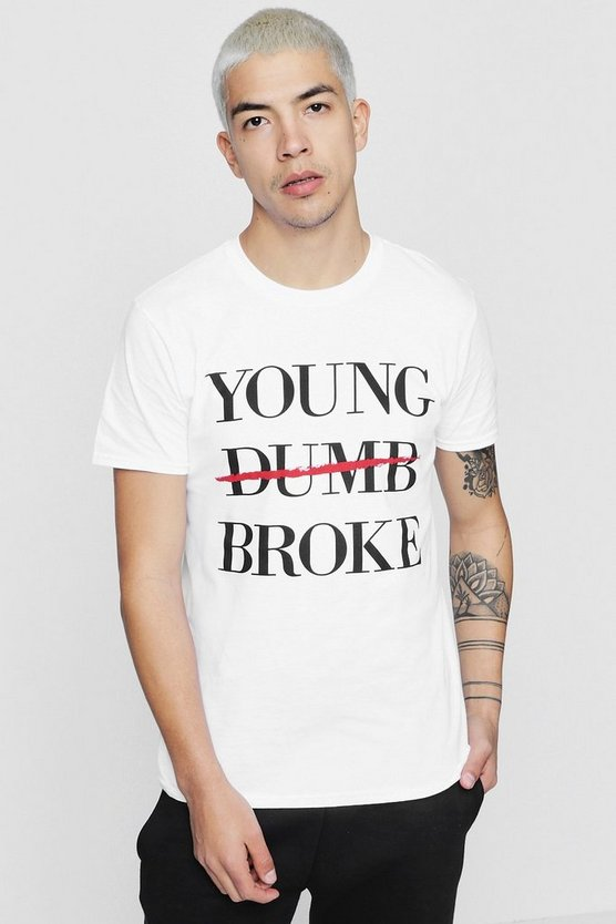 Young Broke Slogan T-Shirt