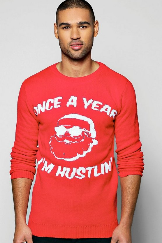 Once A Year I'm Hustlin' Christmas Jumper