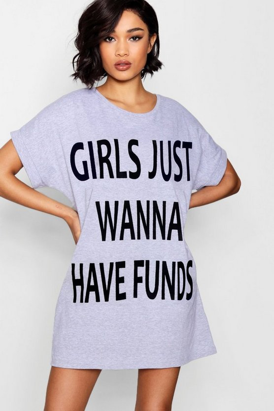 """Girls Just Wanna Have Funds-Slogan"" Schlaf-T-Shirt"