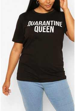 Black Plus Quarantine Queen Slogan T-Shirt