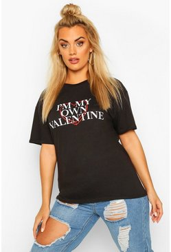 Plus My Own Valentine Slogan T-Shirt, Black