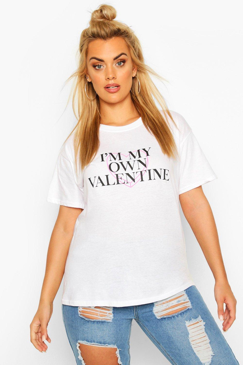 Plus My Own Valentine Slogan T-Shirt 7