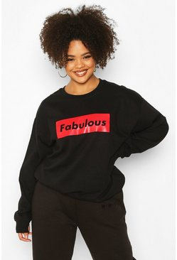 Black Plus Fabulous Slogan Sweat