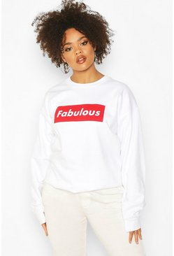 White Plus Fabulous Slogan Sweat