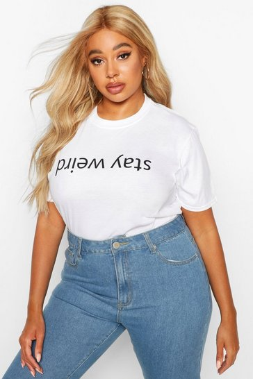 Womens White Plus Stay Weird Oversized T-Shirt