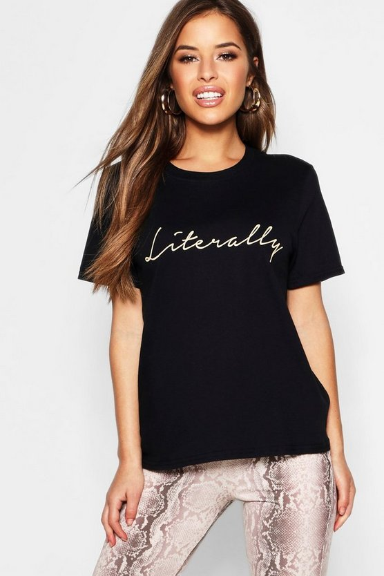 Womens Black Petite 'Literally' Slogan T-Shirt