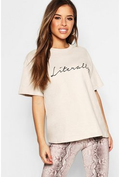 Womens Stone Petite 'Literally' Slogan T-Shirt