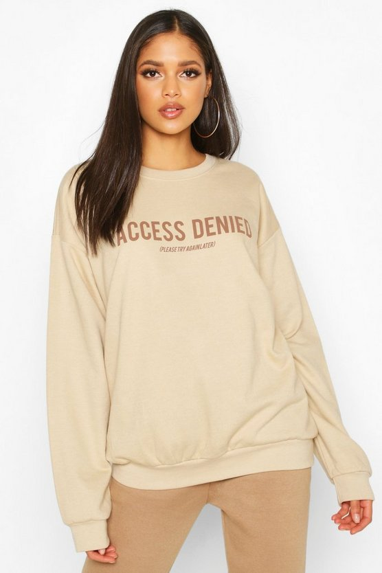 Tall 'Access Denied' Slogan Sweat