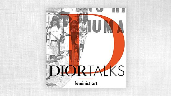 Dior Talks – Feminist Art