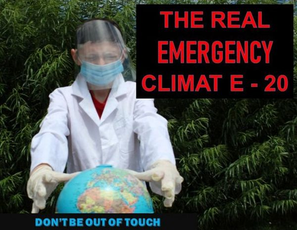 A student wearing PPE holds his hands over a globe, accompanied by the captions 'The real emergency climat E-20' and 'don't be out of touch'.