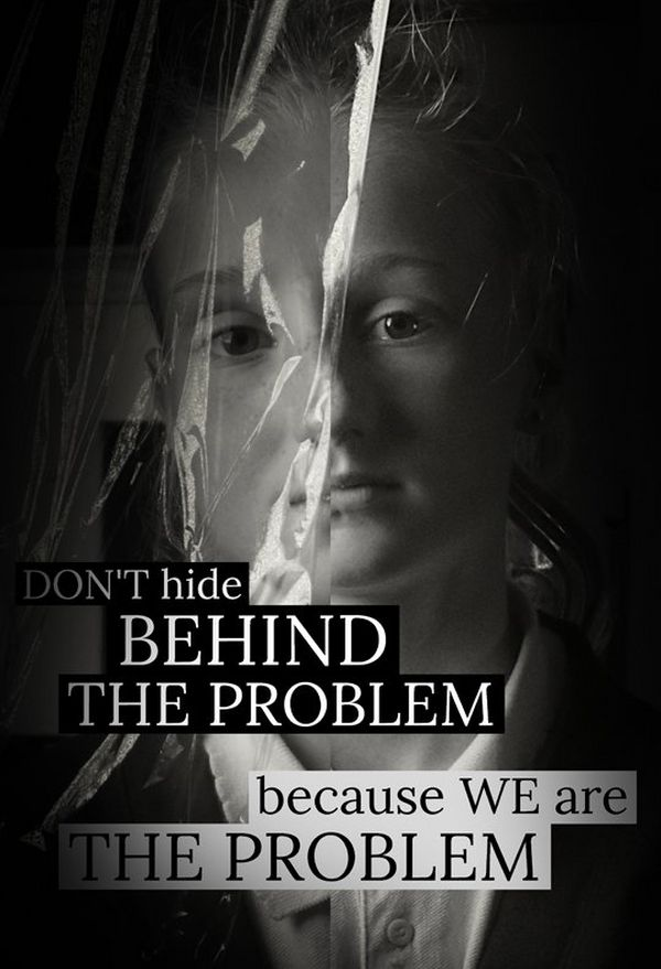 A campaign poster showing a child's face, partially covered with plastic, captioned: Don't hide behind the problem because we are the problem.
