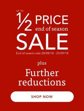 Up to half price end of season sale