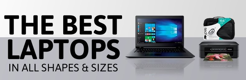 The Best Laptops In All Shapes and Sizes