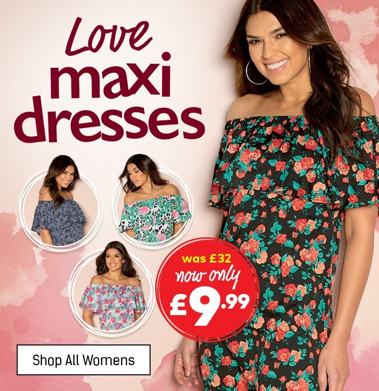 Love Maxi Dresses - Womenswear - Shop Now