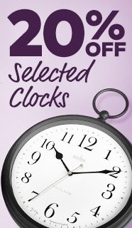 20% Off Selected Clocks - Discounted Prices Will Appear In Basket