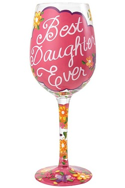 Best Daughter Ever Wine Glass