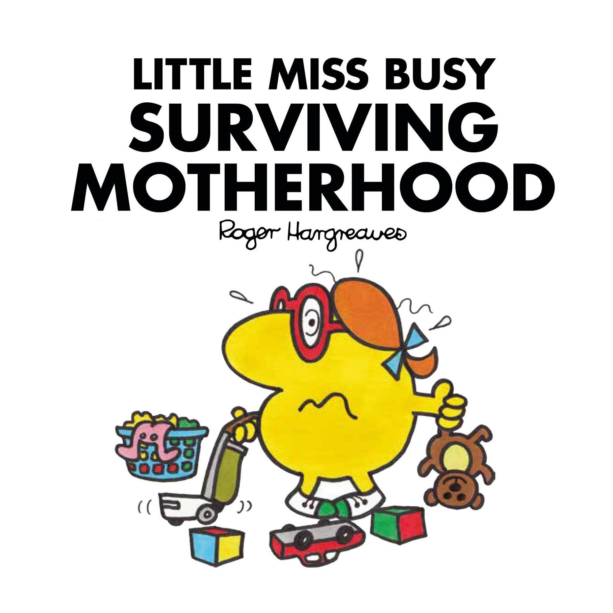 Image of Mr Men Book: Little Miss Busy Surviving Motherhood