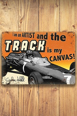 I Am An Artist And The Track Is My Canvas Metal Sign