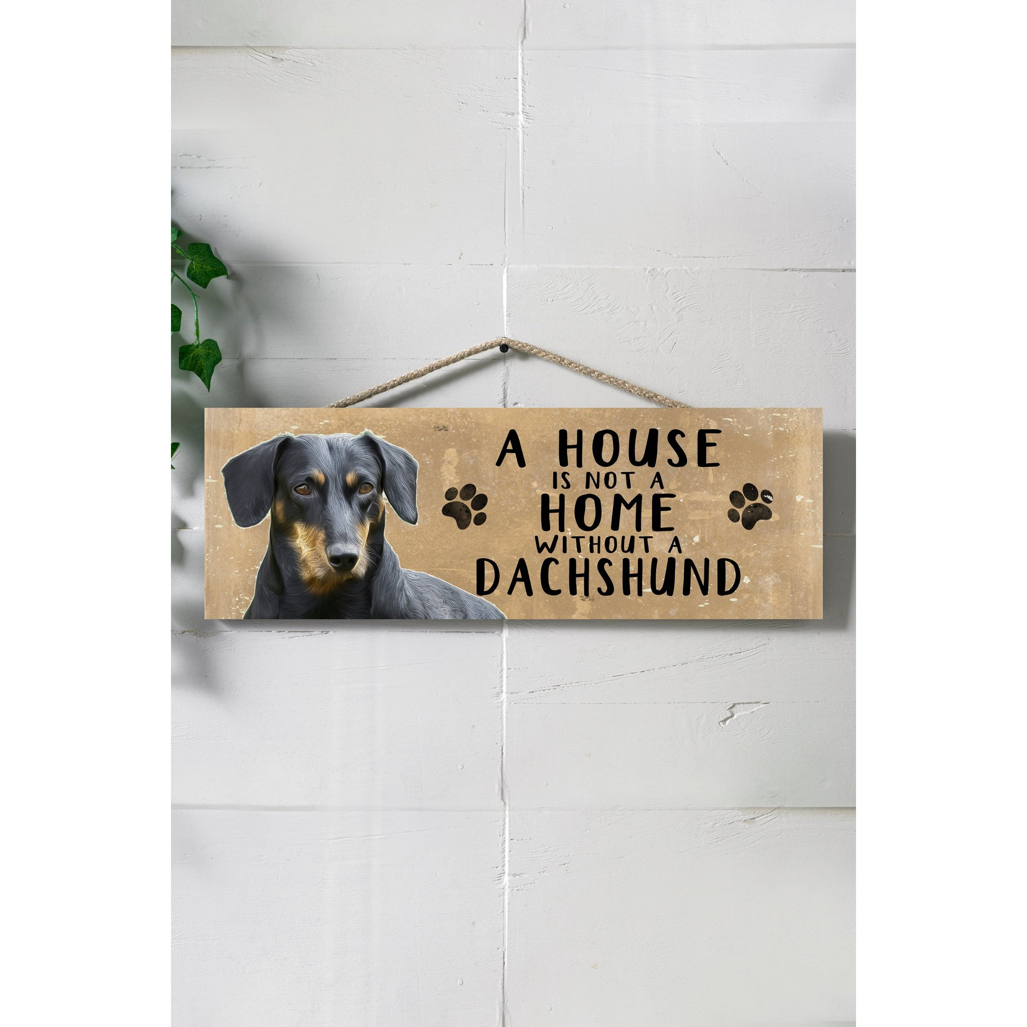 Image of A House is Not a Home Without a Dachshund Sign