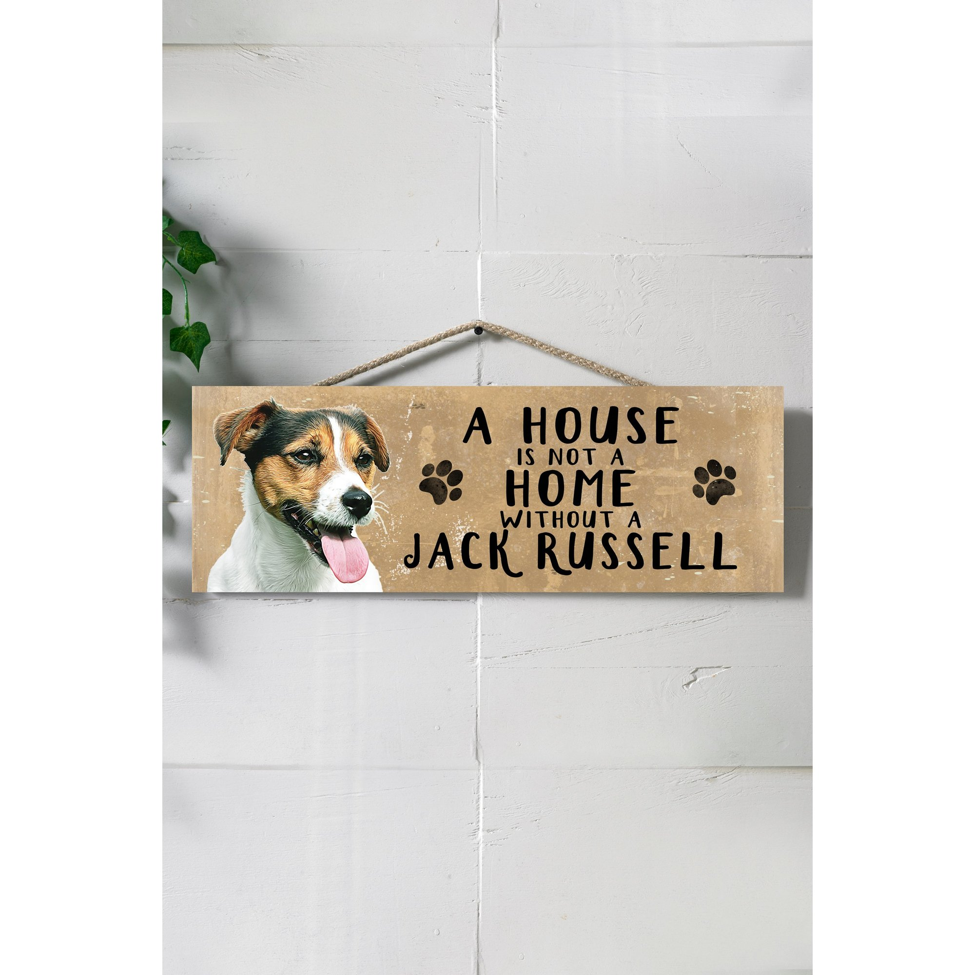 Image of A House is Not a Home Without a Jack Russell Sign