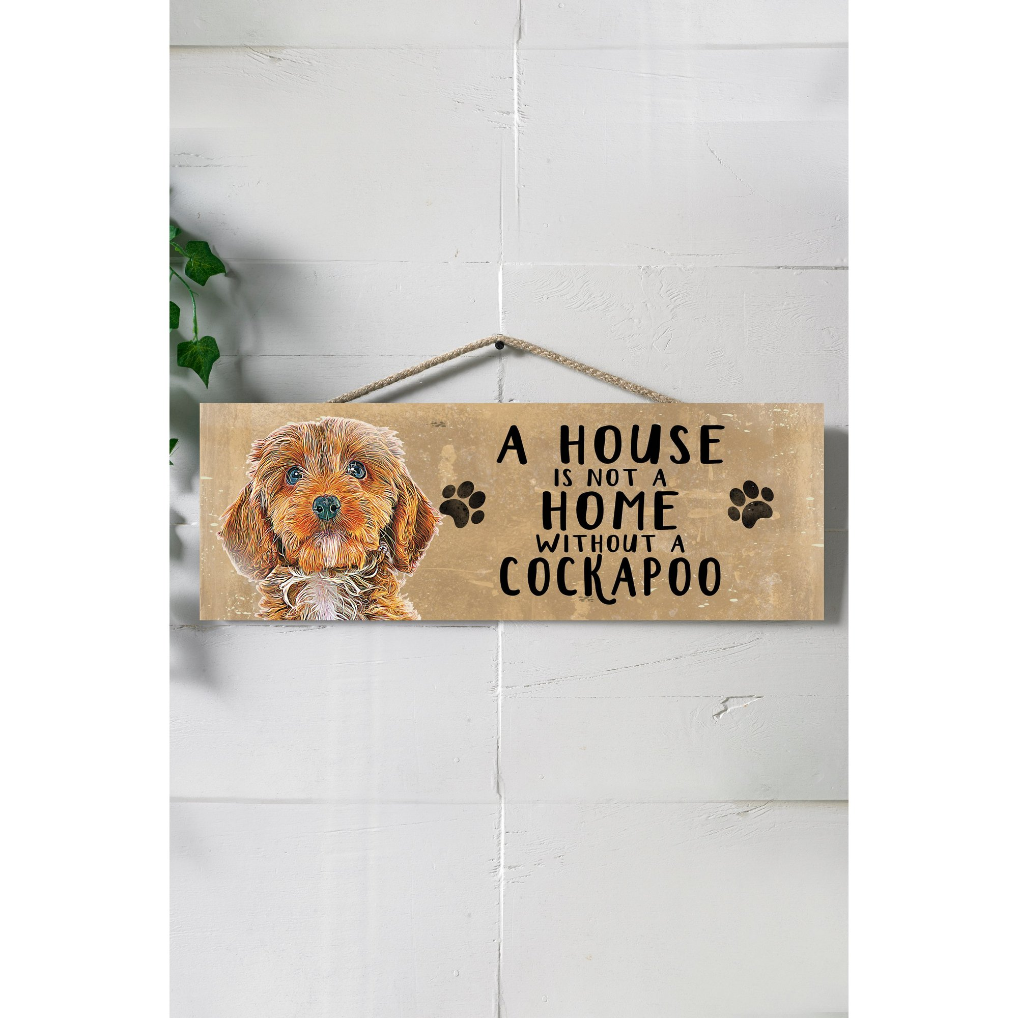 Image of A House is Not a Home Without a Cockapoo Sign