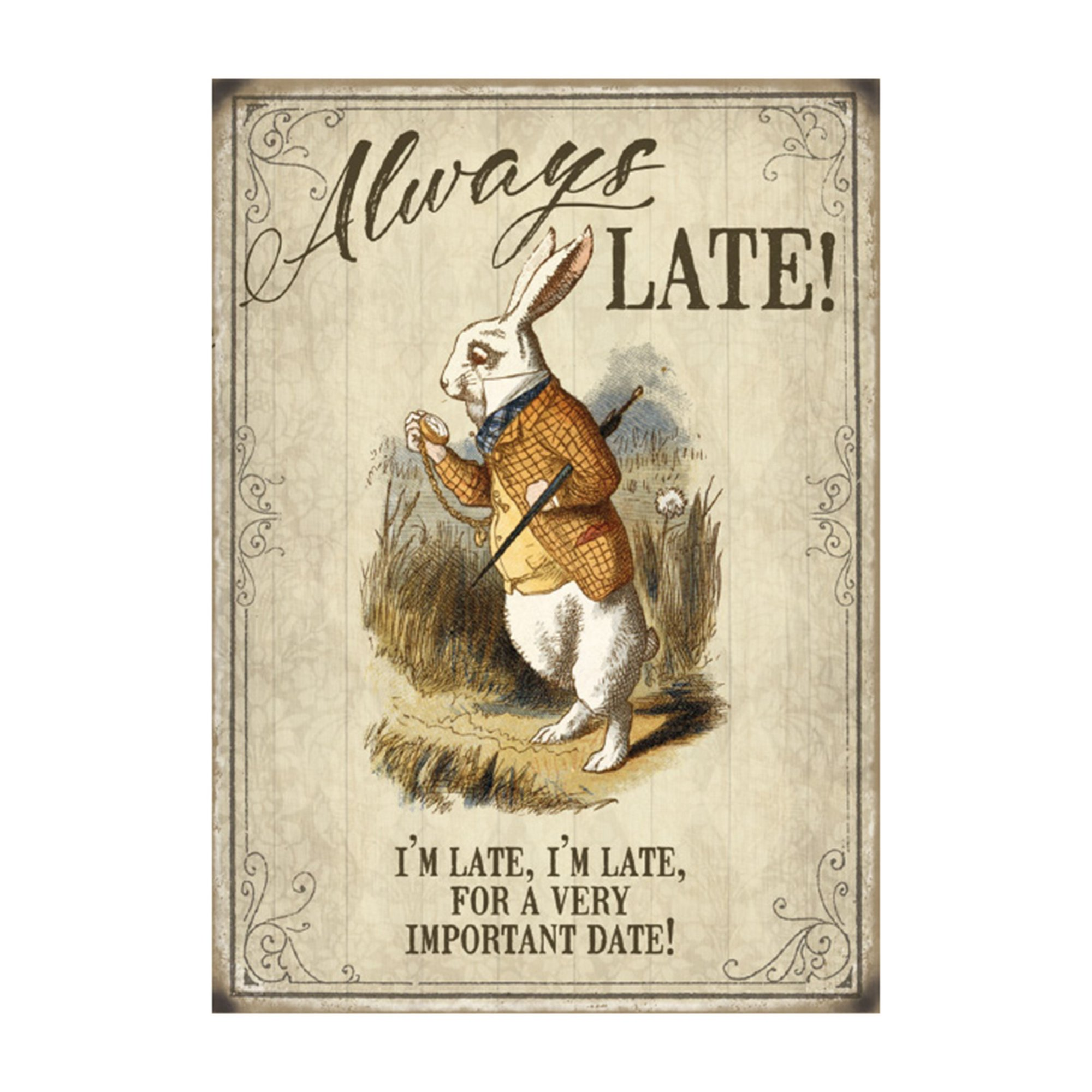 Image of Always Late Metal Sign