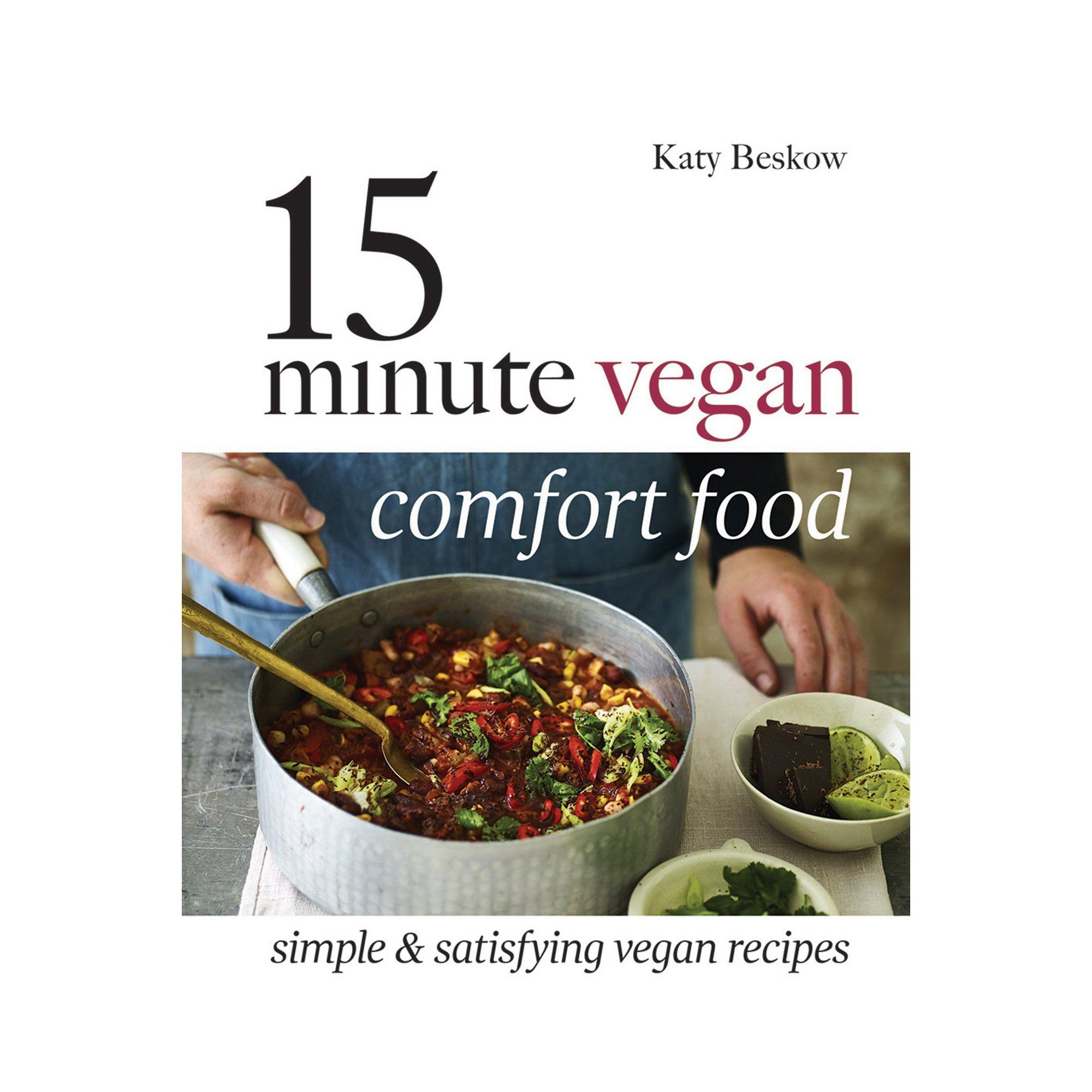 Image of 15 Minute Vegan Comfort Food