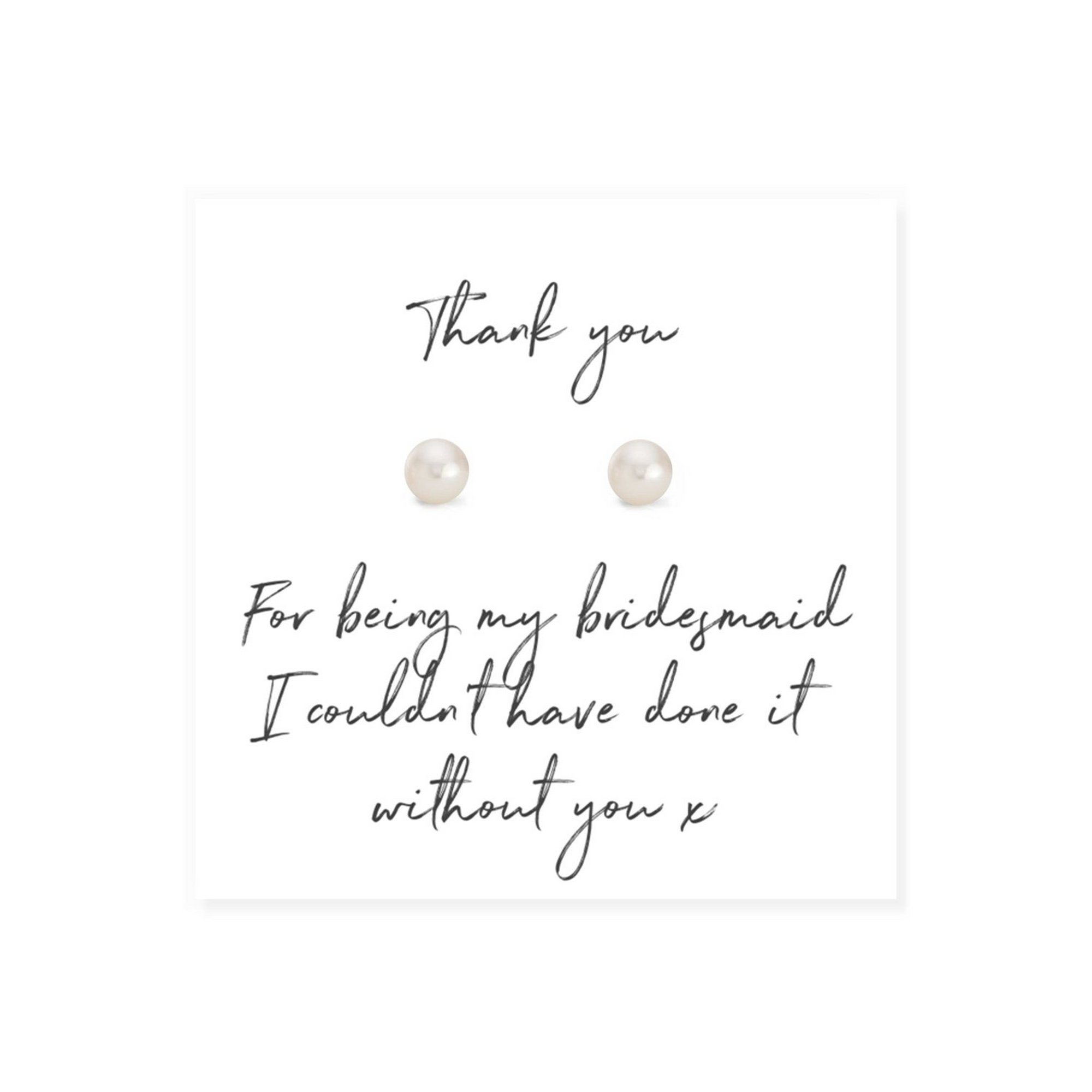 Image of Bridesmaid Pearl Earrings on Script Thank You Card
