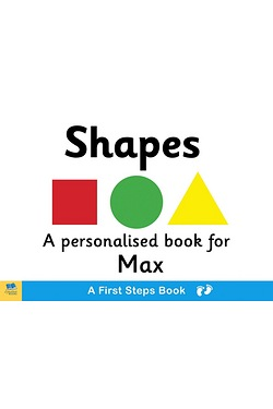 Personalised First Steps Shapes Board Book for Toddlers