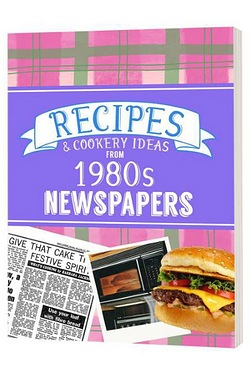 Recipes and Cooking Ideas from 1980s Newspapers - Softback
