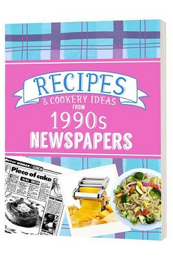 Recipes and Cooking Ideas from 1990s Newspapers - Softback