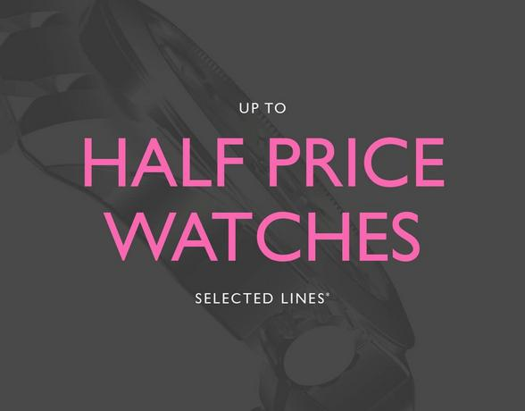 Up to half price watches at Ernest Jones