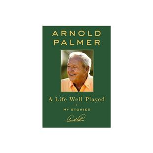 Arnold Palmer A Life Well Played Golf Book