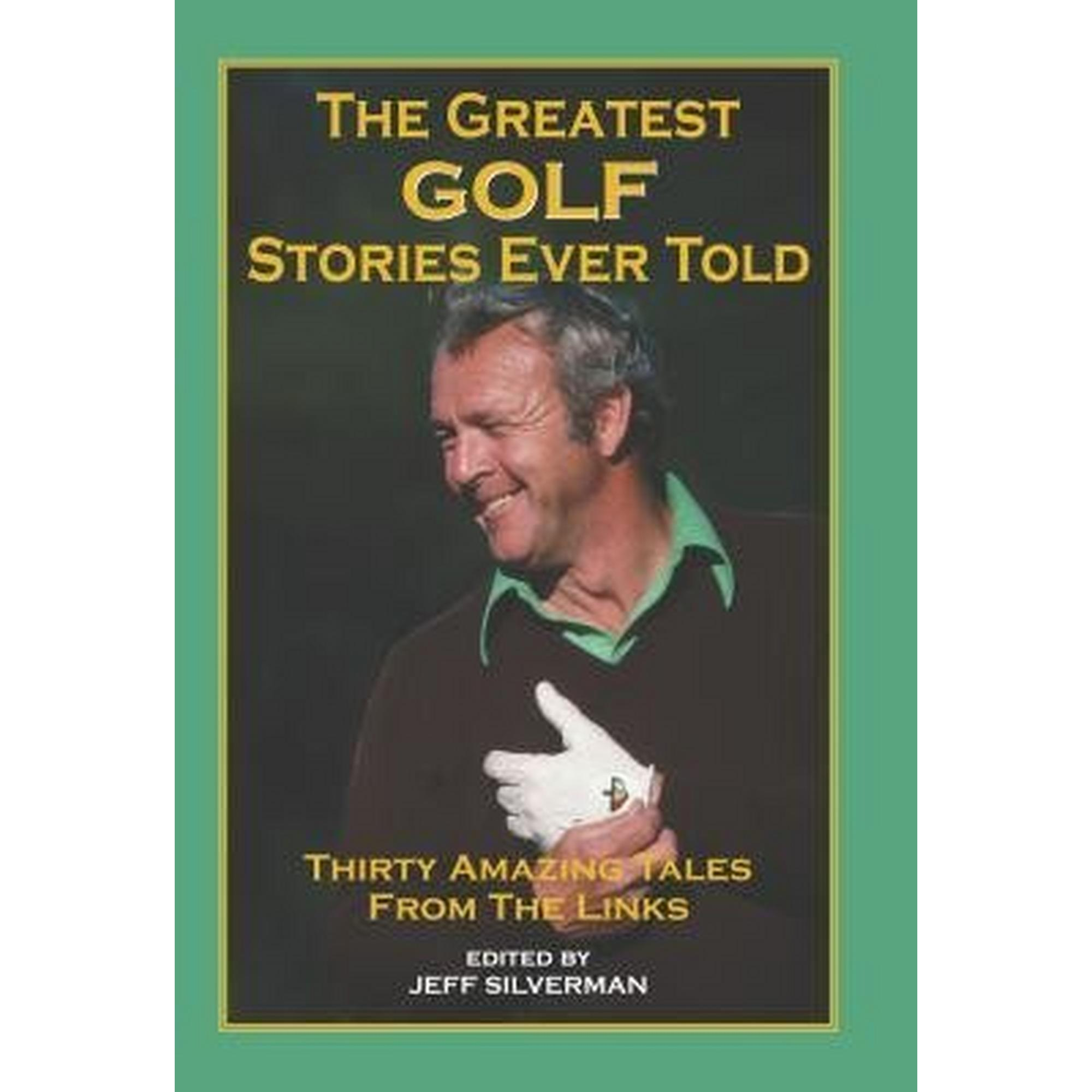 The Greatest Golf Stories Ever Told Golf Book