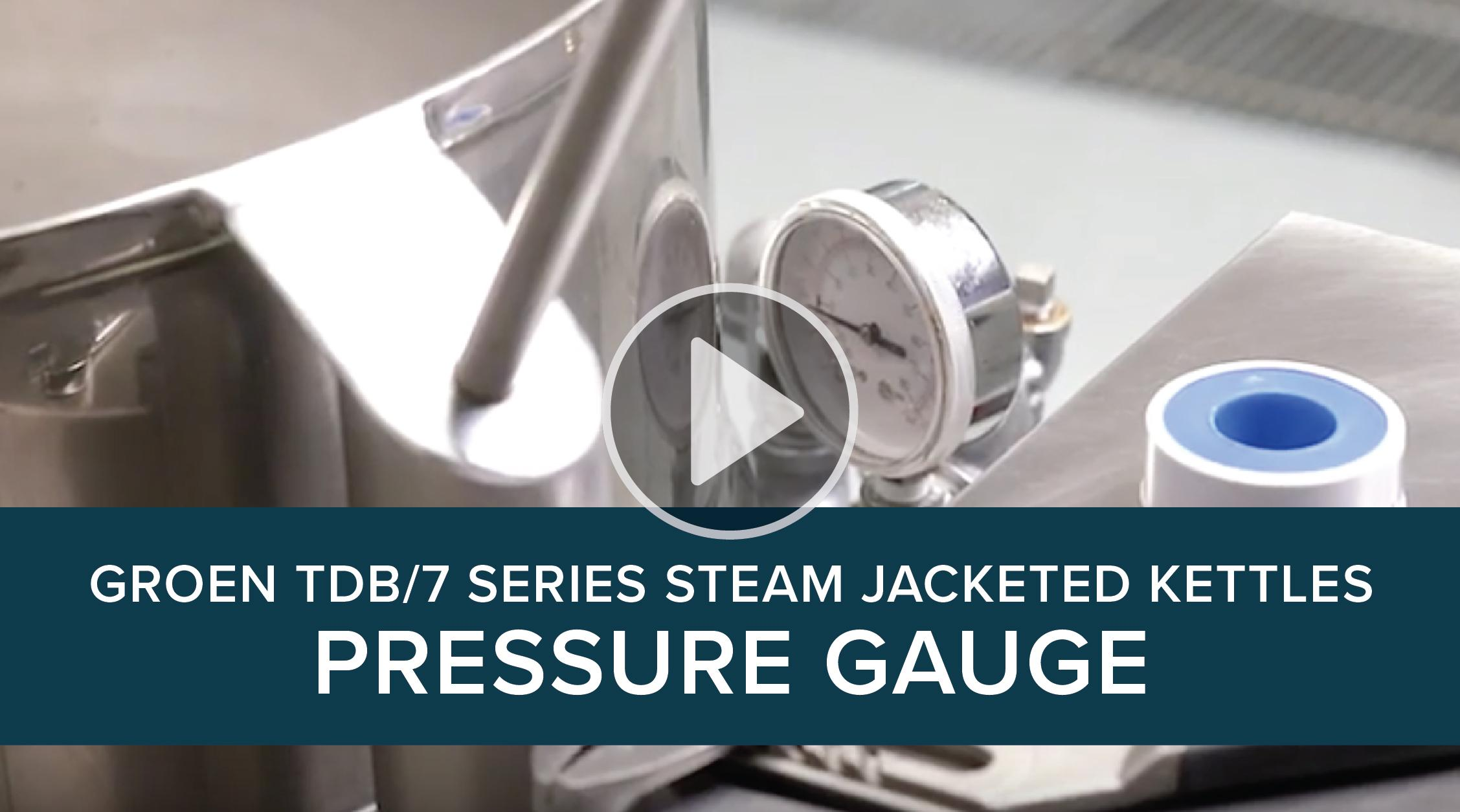 Groen TDB/7 Series Steam Jacketed Kettles Pressure Gauge
