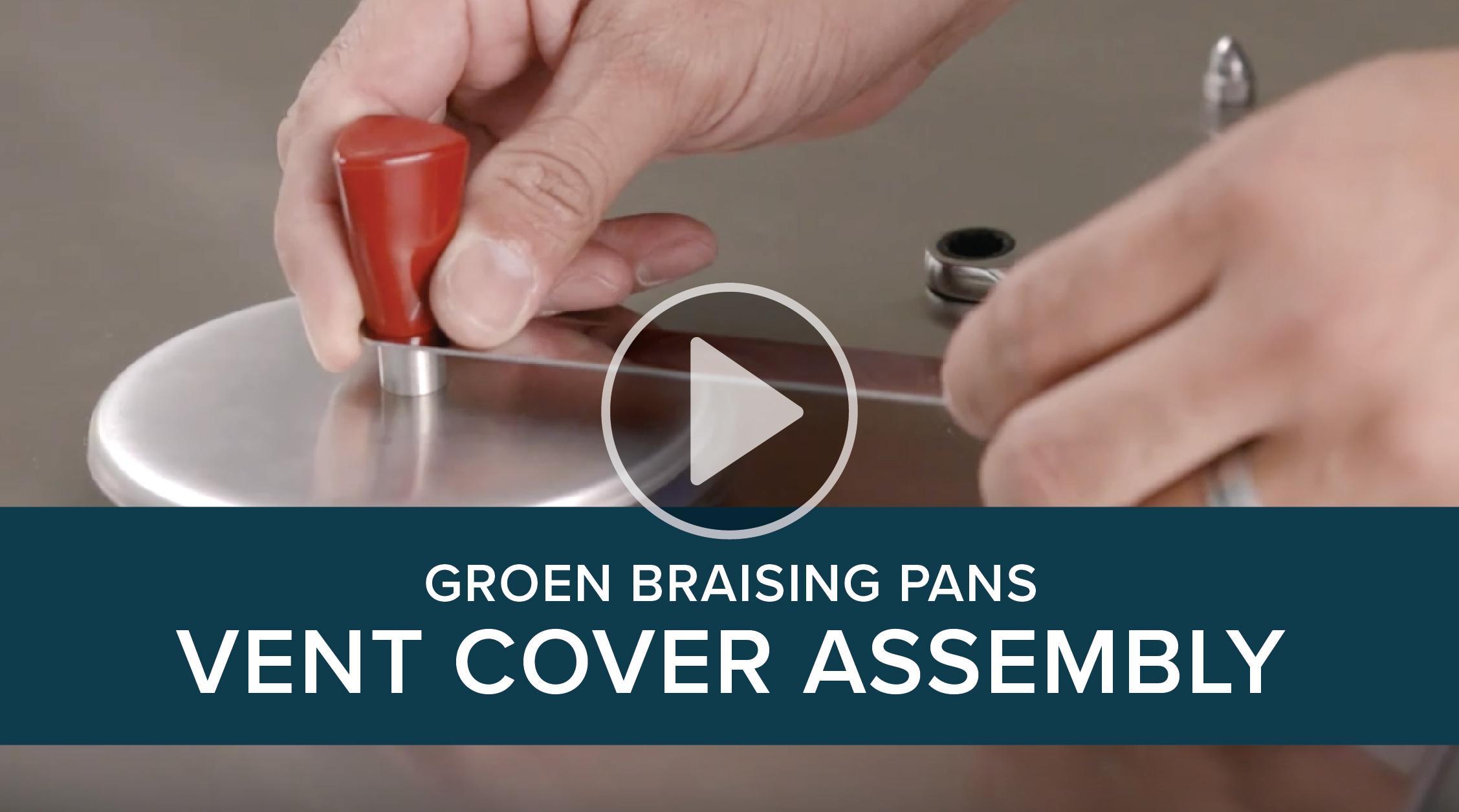 Groen Vent Cover Assemply Braising Pans