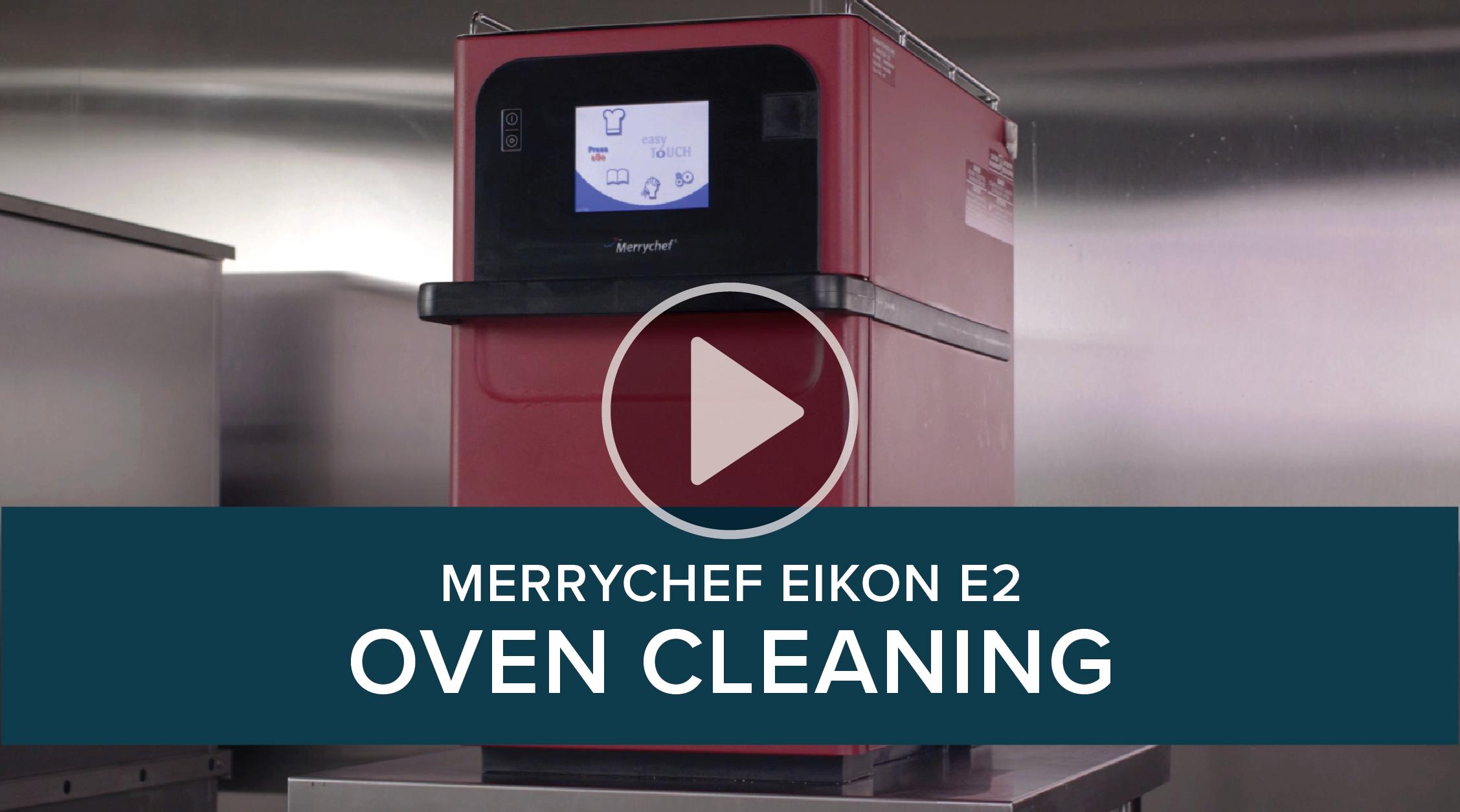 Merrychef Eikon E2 Cleaning Process
